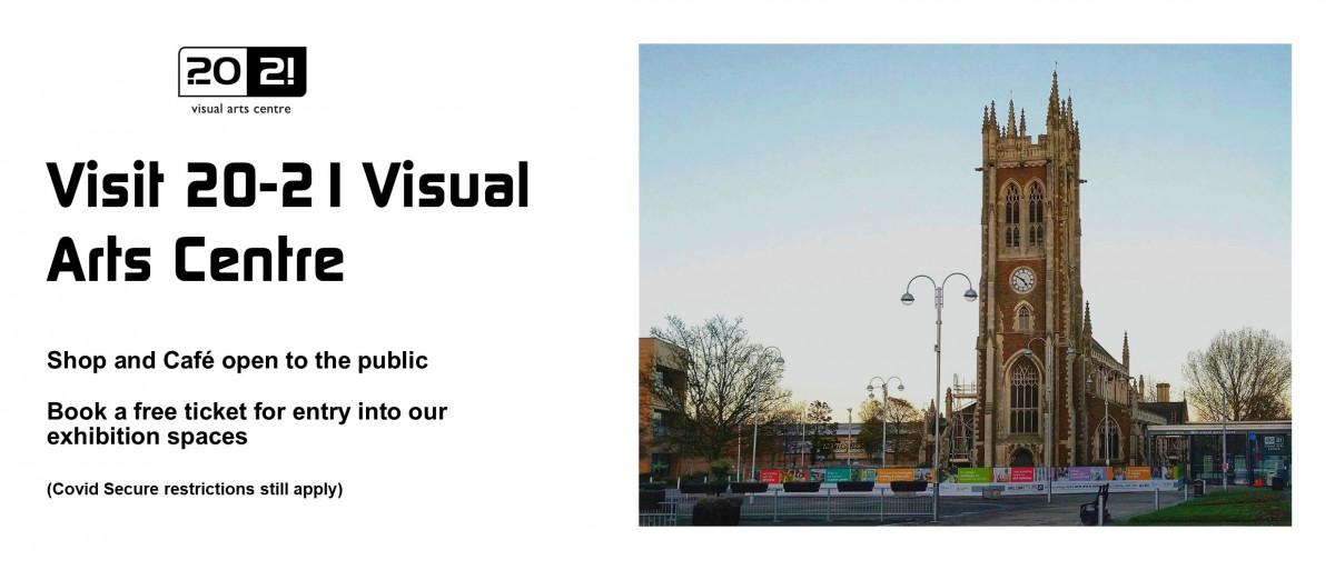 20-21 Visual Arts Centre reopening