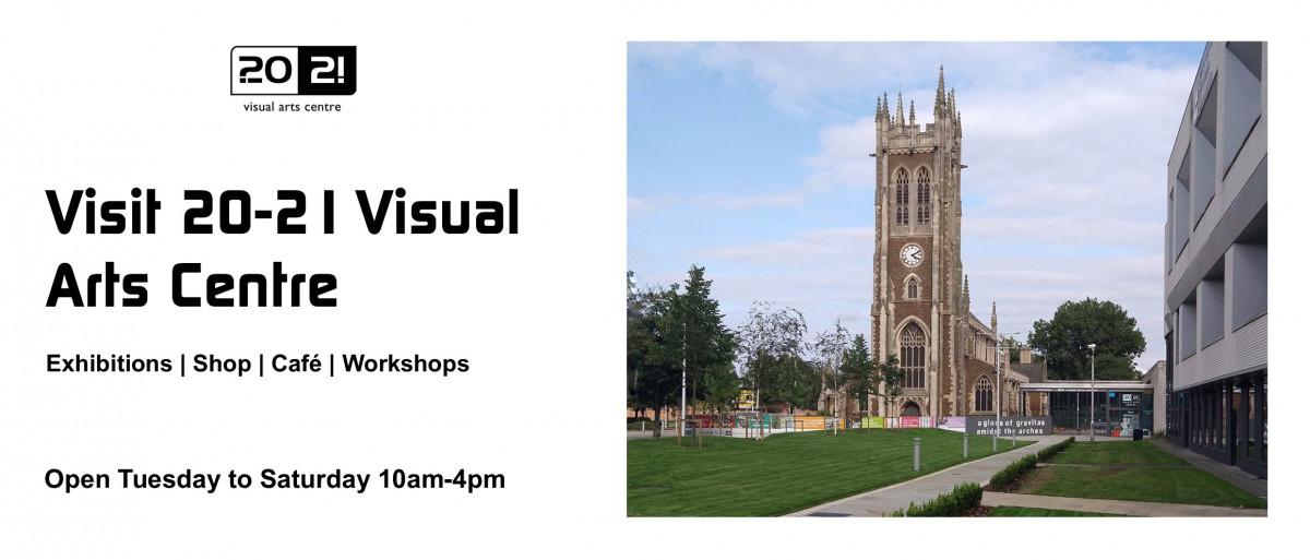 Visit 20-21 Visual Arts Centre